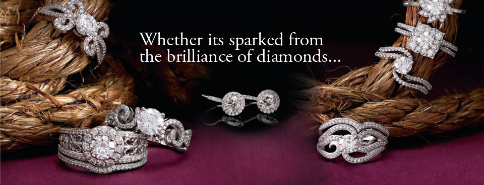 Whether its sparked from the brilliance of diamonds...